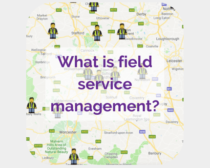 Field service management guide